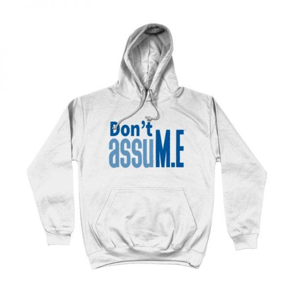 'Don't assuM.E' Hoodie