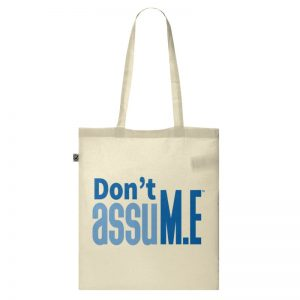 'Don't assuM.E' Tote Bag
